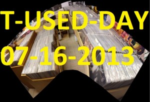 T-USED-DAY 7-16-13