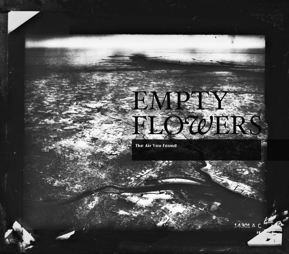 Empty Flowers - The Air You Found LP
