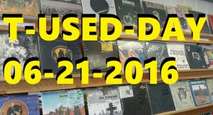 T-Used-Day 6-21-16