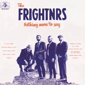 the-frightnrs-nothing-more-to-say